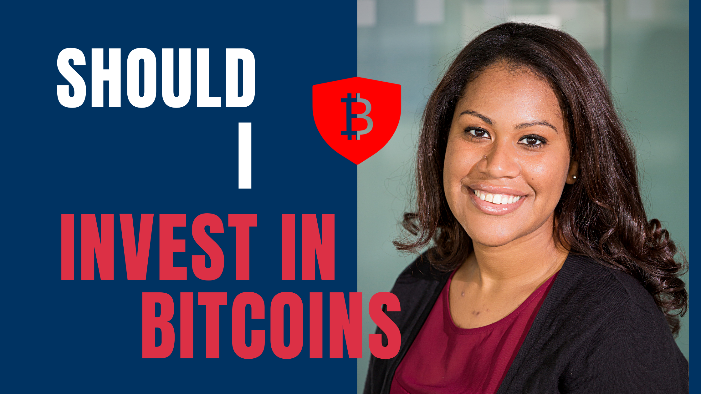 Should I invest in bitcoin